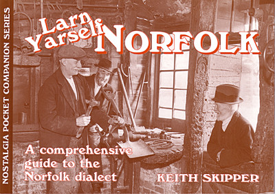 Larn Yarself Norfolk, a good place to start!