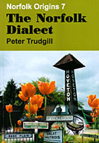 The Norfolk Dialect by Peter Trudgill.